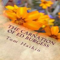 The Carnation of Ed Burgess