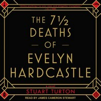 The 7 1/2 Deaths of Evelyn Hardcastle