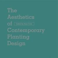 The Aesthetics of Contemporary Planting Design