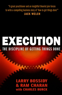 Execution  The Discipline of Getting Things Done