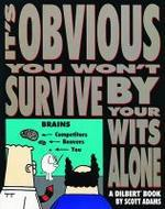 It's Obvious You Won't Survive by Your Wits Alone, 6