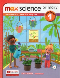Max Science Primary. 1 Student Book