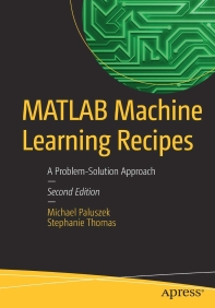 MATLAB Machine Learning Recipes