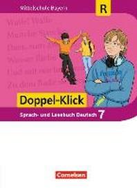 Doppel-Klick 7. Jahrgangsstufe - Mittelschule Bayern - Schuelerbuch. Fuer Regelklassen