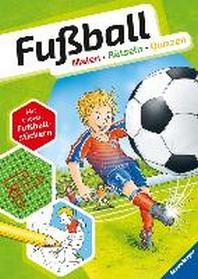 Fussball. Malen - Raetseln - Quizzen