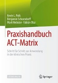 Praxishandbuch ACT-Matrix
