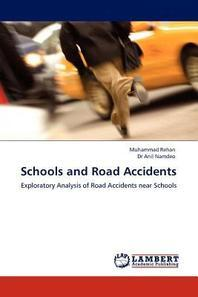 Schools and Road Accidents