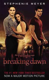 The Twilight #4 : Breaking Dawn (Movie Tie-in)