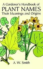 A Gardener's Handbook of Plant Names