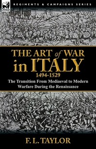 The Art of War in Italy, 1494-1529