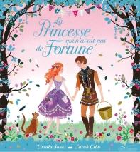 La Princesse Qui N'Avait Pas De Fortune