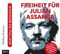 Freiheit fuer Julian Assange!