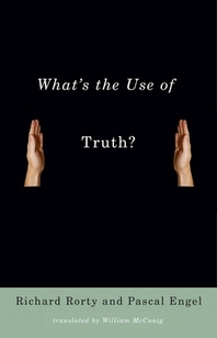 What's the Use of Truth?