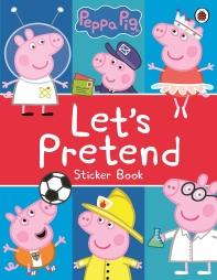 Peppa Pig: Let's Pretend!: Sticker Book