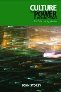 Culture and Power in Cultural Studies