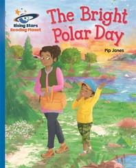Reading Planet - The Bright Polar Day - Blue: Galaxy