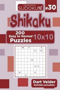 Sudoku Shikaku - 200 Easy to Normal Puzzles 10x10 (Volume 30)