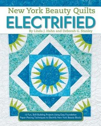 New York Beauty Quilts Electrified