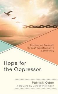 Hope for the Oppressor