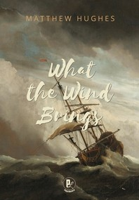 What the Wind Brings