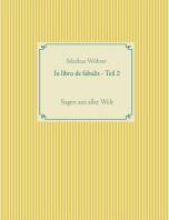 In Libro de Fabulis - Teil 2