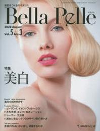 BELLA PELLE 美肌をつくるサイエンス VOL.5NO.3(2020AUGUST)