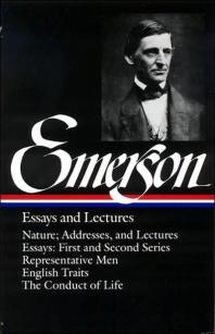 Emerson Essays and Lectures