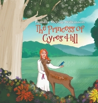 The Princess of Cyres Hill