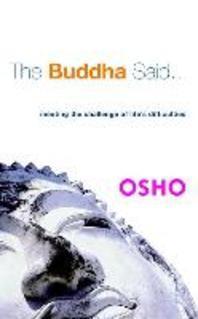 The Buddha Said...