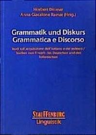 Grammatik und Diskurs /Grammatica e Discorso