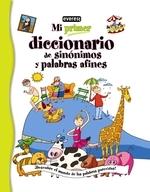 Mi Primer Diccionario de Sinonimos y Palabras Afines