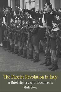 The Fascist Revolution in Italy
