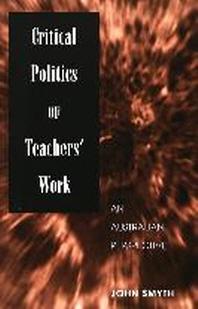 Critical Politics of Teachers' Work
