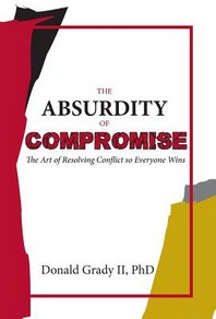 The Absurdity of Compromise