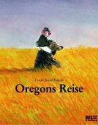 Oregons Reise
