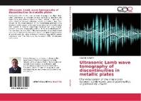 Ultrasonic Lamb wave tomography of discontinuities in metallic plates