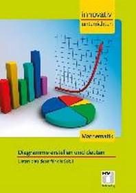 Innovativ Unterrichten - Diagramme. Mathematik Sekundarstufe I
