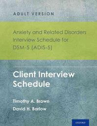 Anxiety and Related Disorders Interview Schedule for Dsm-5 (Adis-5)(R) - Adult Version