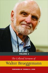The Collected Sermons of Walter Brueggemann, Vol 2