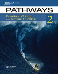 Pathways Reading Writing and Critical Thinking. 2