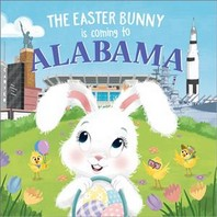 The Easter Bunny Is Coming to Alabama
