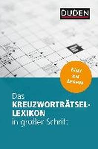 Das Kreuzwortraetsel-Lexikon in grosser Schrift