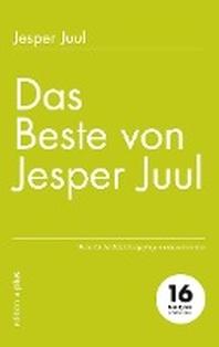 Das Beste von Jesper Juul