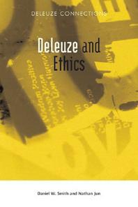 Deleuze and Ethics