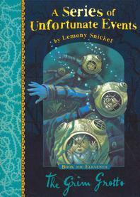 The Grim Grotto. by Lemony Snicket