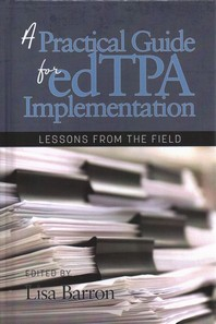 A Practical Guide for edTPA Implementation