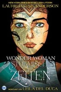 Wonder Woman: Stuermische Zeiten