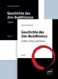 Geschichte des Zen-Buddhismus Band 1+2