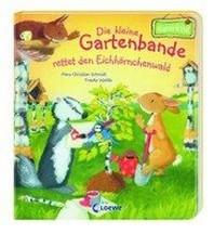 Die kleine Gartenbande rettet den Eichhoernchenwald (Naturkind)