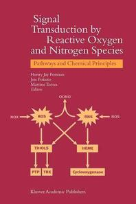 Signal Transduction by Reactive Oxygen and Nitrogen Species